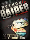 Return of the Raider (eBook): A Doolittle Raider&#39;s Story of War & Forgiveness
